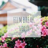 FILM BREAK vo.1