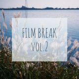 FILM BREAK vo.2