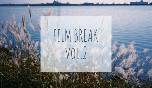 【FILM BREAK vol.2】フィルムで振り返る2018年5月 ~新しいフィルムカメラを手に入れた~