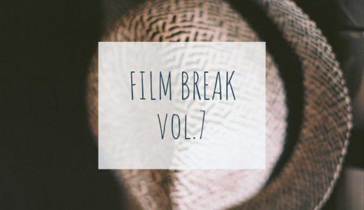 【FILM BREAK vol.7】フィルムで振り返る2018年10月 ~月刊終了のお知らせ~